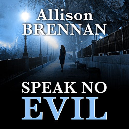 Speak No Evil: A Novel                   De :                                                                                                                                 Allison Brennan                               Lu par :                                                                                                                                 Tim Lundeen                      Durée : 10 h et 56 min     Pas de notations     Global 0,0