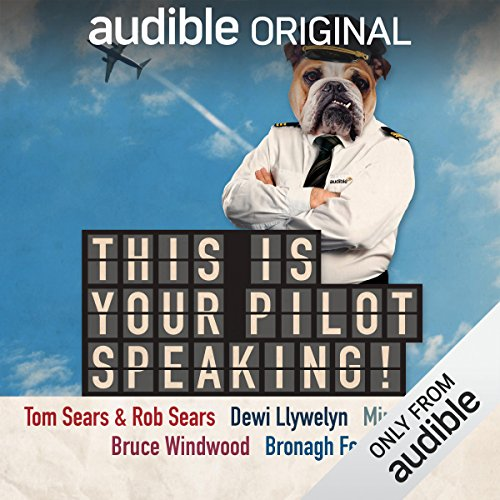 Couverture de This Is Your Pilot Speaking!