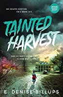 Tainted Harvest (Simone Doucet)