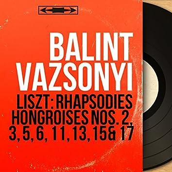 Liszt: Rhapsodies hongroises Nos. 2, 3, 5, 6, 11, 13, 15 & 17 (Mono Version)
