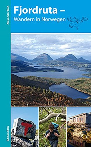 Fjordruta – Wandern in Norwegen