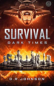 Survival: Dark Times: An Epic Fantasy Adventure (Survival, Dark Times Book 1) by [D. R. Johnson]