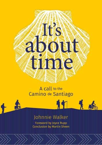 Its About Time: A Call to the Camino de Santiago