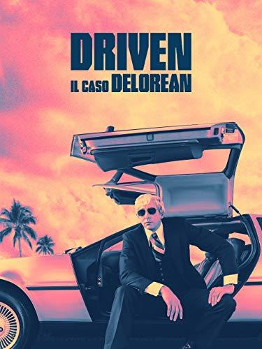 Driven: Il caso Delorean