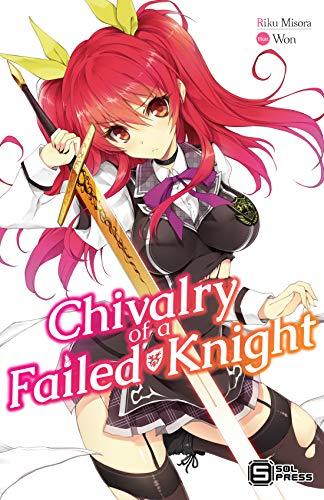 Chivalry of a Failed Knight Vol. 1 (light novel) (English Edition)