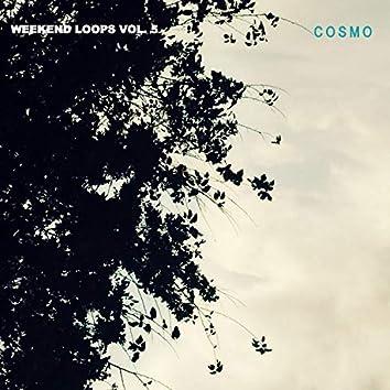 Weekend Loops, Vol. 5