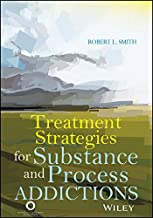 Treatment Strategies for Substance Abuse and Process Addictions