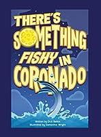 There's Something Fishy in Coronado