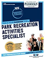 Park Recreation Activities Specialist (Career Examination)