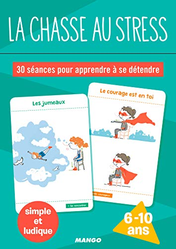 la chasse au stress (Ma boîte à outils) (French Edition)