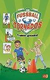 Die Fußball-Tornados - Trainer gesucht!: Mit coolem Comic von Timo Grubing (Die Fußball-Tornados-Reihe, Band 2)