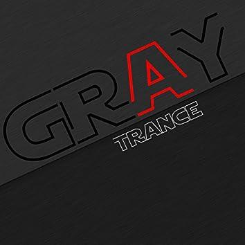 Gray Trance