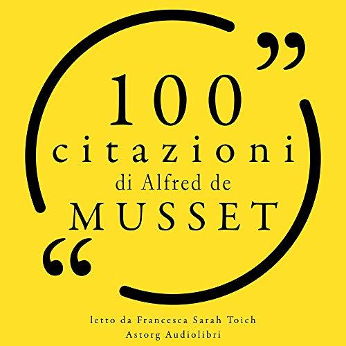 Couverture de 100 citazioni di Alfred de Musset