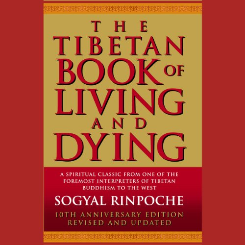The Tibetan Book of Living and Dying audiobook cover art