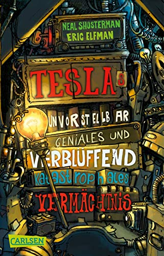 Tesla 1: Teslas unvorstellbar geniales und verblüffend katastrophales Vermächtnis (1)