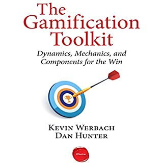 The Gamification Toolkit     Dynamics, Mechanics, and Components for the Win              By:                                                                                                                                 Kevin Werbach,                                                                                        Dan Hunter                               Narrated by:                                                                                                                                 Sean Pratt                      Length: 53 mins     66 ratings     Overall 3.9