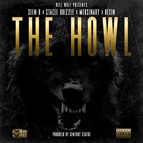 Reel Wolf feat. Seen B, Stacee Brizzle, Mersinary & Resin