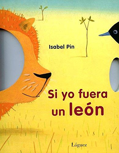 Si Yo Fuera Un León (Pequeñológuez)