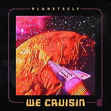 We Cruisin