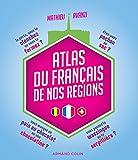 Atlas du français de nos régions (Hors Collection) - Format Kindle - 9782200621858 - 12,99 €