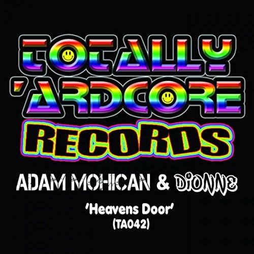 Adam Mohican & Dionne