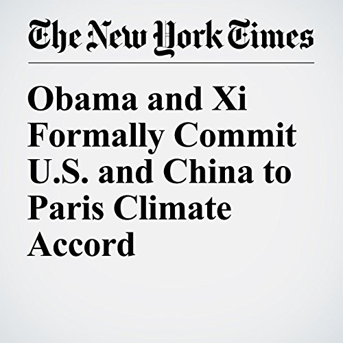 Obama and Xi Formally Commit U.S. and China to Paris Climate Accord audiobook cover art