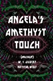 ANGELA'S AMETHYST TOUCH (English Edition)