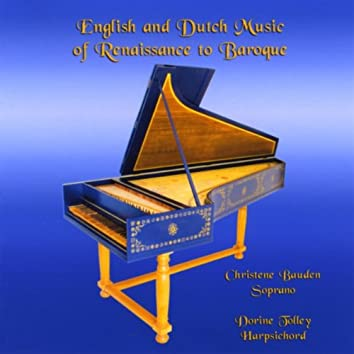 English and Dutch Music of Renaissance to Baroque