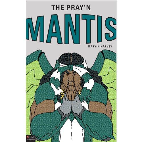 The Pray'n Mantis audiobook cover art