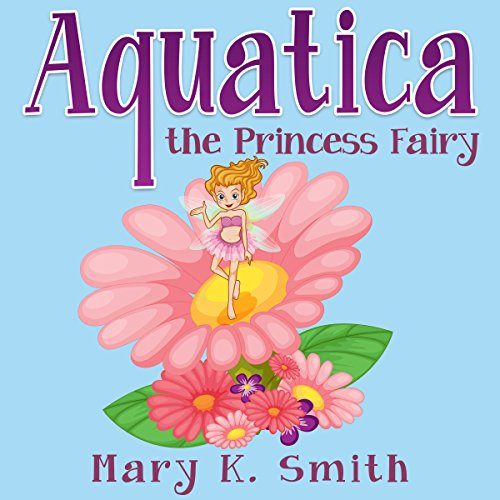 Couverture de Aquatica the Princess Fairy