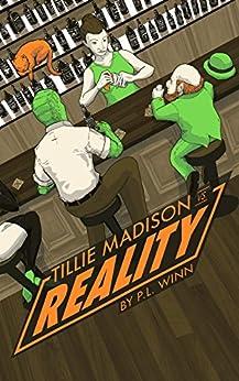 Tillie Madison vs Reality by [P.L. Winn]