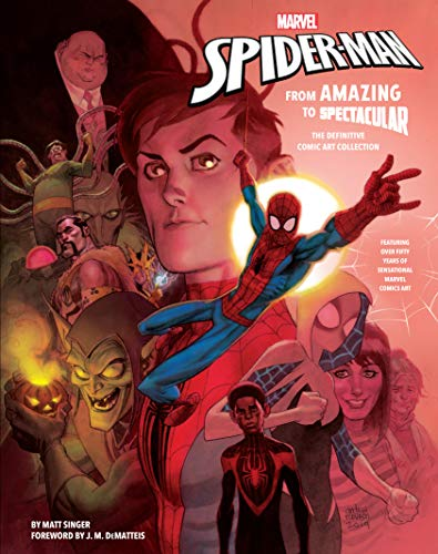 Price comparison product image Marvel's Spider-Man: From Amazing to Spectacular: The Definitive Comic Art Collection
