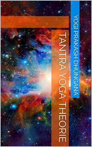 Tantra Yoga Theorie (Dutch Edition)