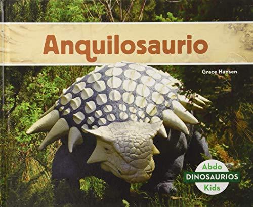Anquilosaurio (Ankylosaurus) (Spanish Version) (Dinosaurios/ Dinosaurs)