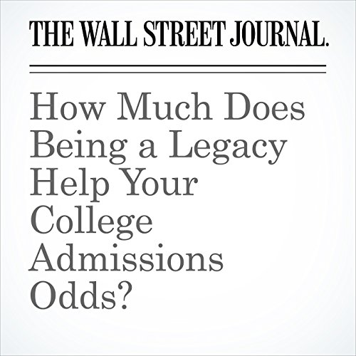 How Much Does Being a Legacy Help Your College Admissions Odds? copertina