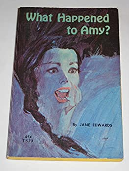 Unknown Binding What Happened to Amy? Book