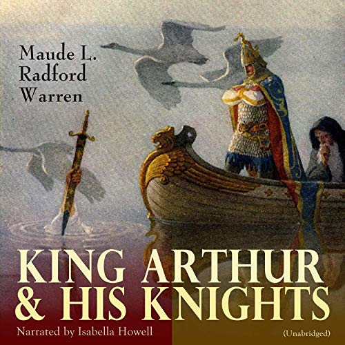 King Arthur & His Knights audiobook cover art
