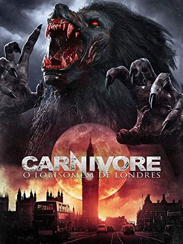 Carnivore - El Hombre-Lobo de Londres