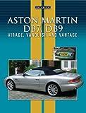 Aston Martin DB7 and DB9: Virage Vanquish Vantage