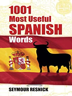 1001 Most Useful Spanish Words (Dover Language Guides Spanish) (English Edition)