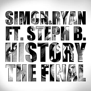 History (The Final)
