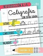 Introducción a la caligrafía con letra ligada: + 6 años: Letras, conectores y palabras: Cuaderno de escritura: Libro de ac...