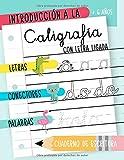 Introducción a la caligrafía con letra ligada: + 6 años: Letras, conectores y palabras: Cuaderno de escritura: Libro de actividades con temática de ... niños y niñas para aprender y practicar V2421