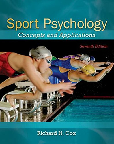 Compare Textbook Prices for Sport Psychology: Concepts and Applications 7 Edition ISBN 9780078022470 by Cox, Richard
