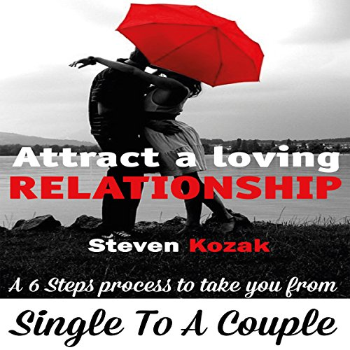 How to Attract a Loving Relationship audiobook cover art