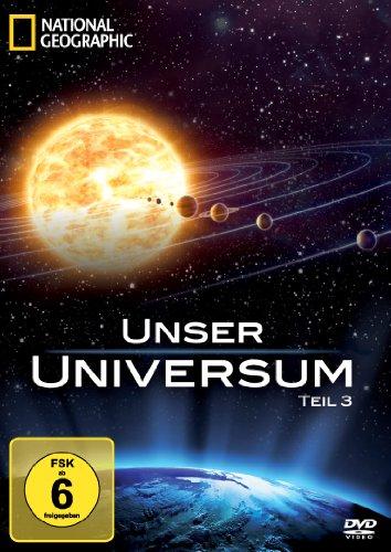 National Geographic - Unser Universum, Teil 3