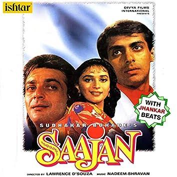 Saajan (With Jhankar Beats) (Original Motion Picture Soundtrack)