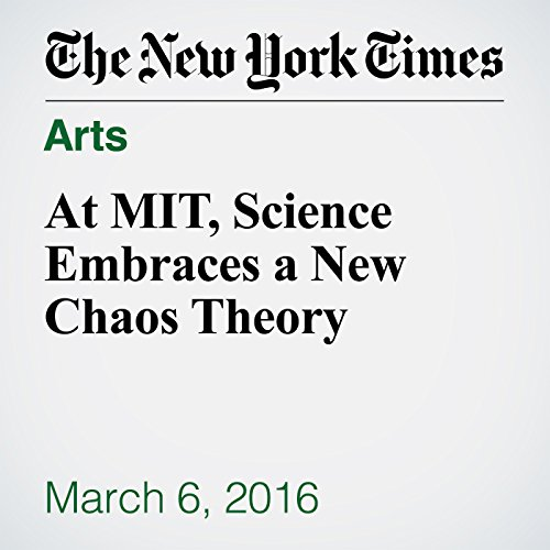 At MIT, Science Embraces a New Chaos Theory audiobook cover art