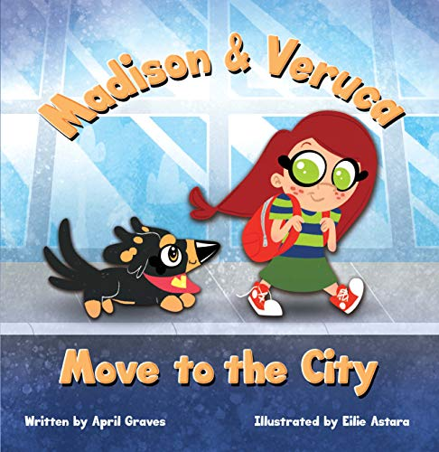 Madison & Veruca Move to the City (English Edition)