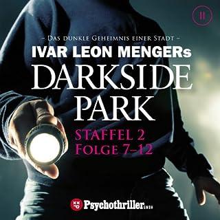 Ivar Leon Mengers Darkside Park. Staffel 2 (Folge 7-12) Titelbild